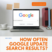 How Often Google Update Search Results?